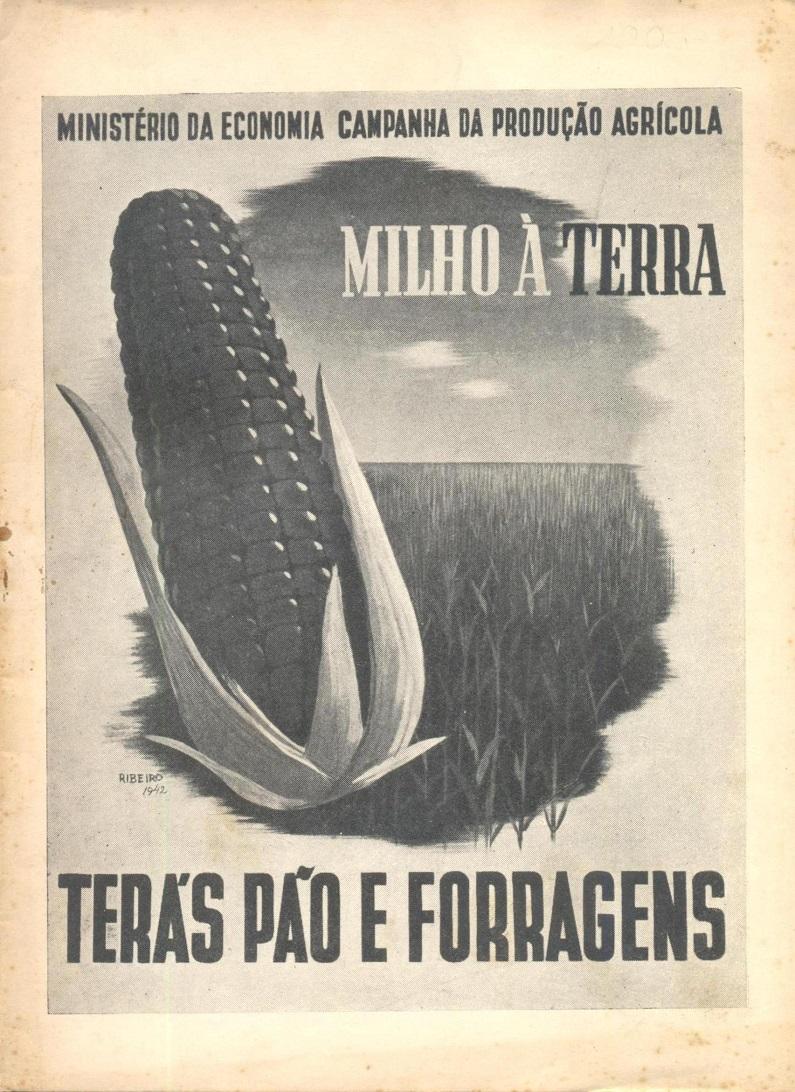 Publicação do Ministério da Economia datada de 1942 destinada a promover a cultura do milho